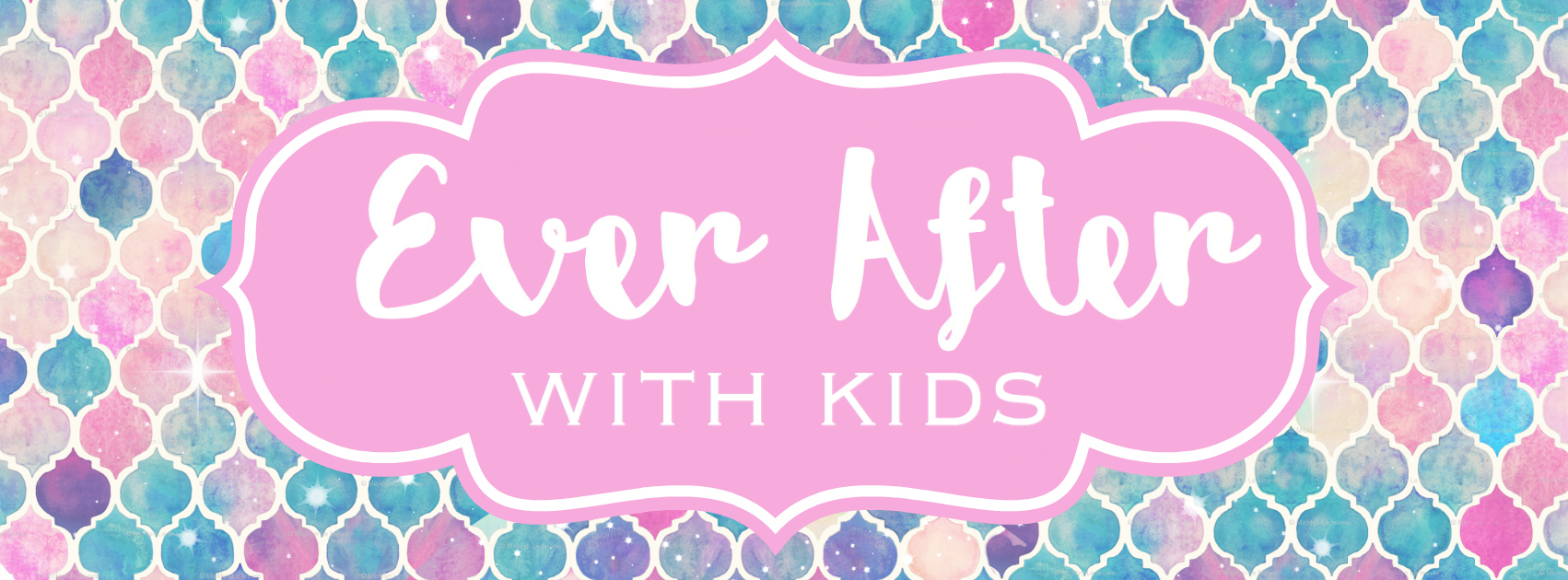 Ever After With Kids