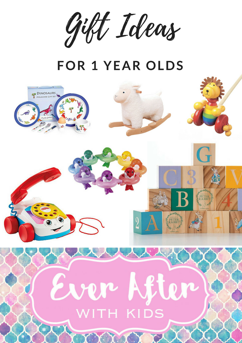 Gift Ideas for 1 Year Olds - Ever After With Kids